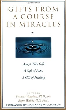Gifts from a Course in Miracles 9780874778038