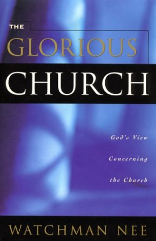 Glorious Church: 9780870837456