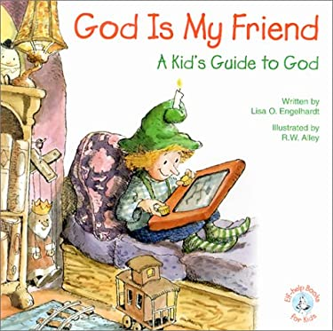 God is My Friend: A Kid's Guide to God 9780870293610