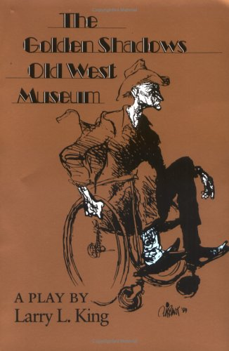 The Golden Shadows Old West Museum 9780875651101