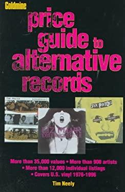 Goldmine's Price Guide to Alternative Records 9780873414630