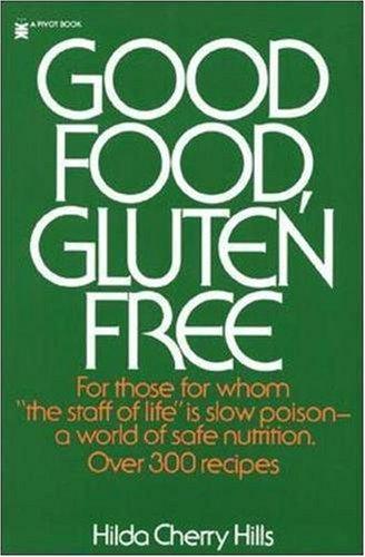 Good Food, Gluten Free 9780879831035