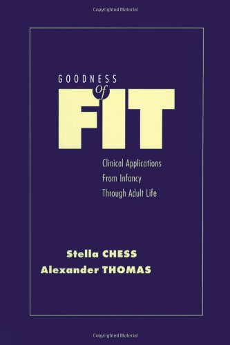 Goodness of Fit: Clinical Applications, from Infancy Through Adult Life 9780876308936
