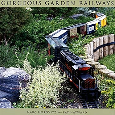 Gorgeous Garden Railways 9780871162328