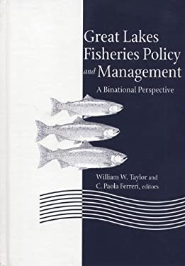 Great Lakes Fisheries Policy and Management: A Binational Perspective 9780870134838