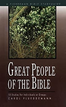 Great People of the Bible 9780877883333