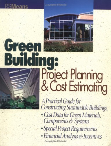 Green Building: Project Planning and Cost Estimating 9780876296592