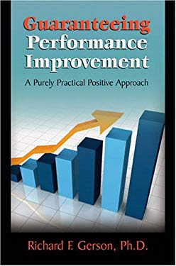 Guaranteeing Performance Improvement: A Purely Practical Positive Approach 9780874259483