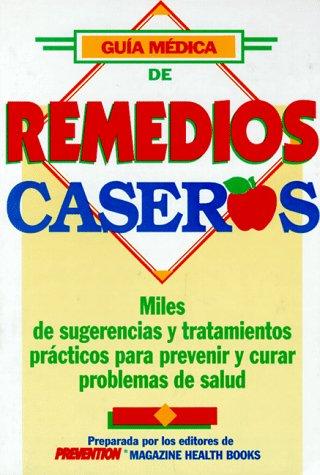 Guia Medica de Remedios Caseros 9780875961828