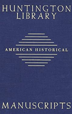 Guide to American Historical Manuscripts in the Huntington Library 9780873281003