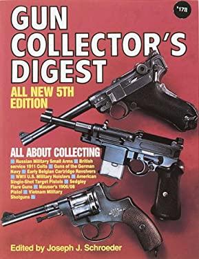 Gun Collector's Digest 9780873490375