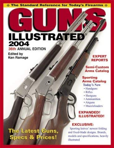 Guns Illustrated 2004: The Standard Reference for Today's Firearms 9780873496483