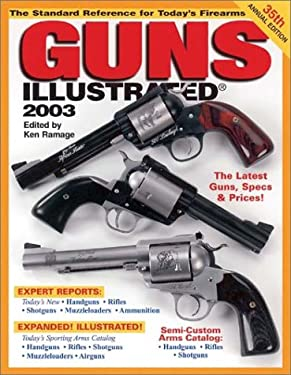 Guns Illustrated: The Standard Reference for Today's Firearms 9780873494892