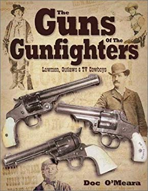 Guns of the Gunfighters 9780873494335