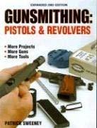 Gunsmithing: Pistols & Revolvers 9780873497633
