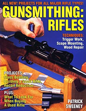 Gunsmithing - Rifles 9780873416658