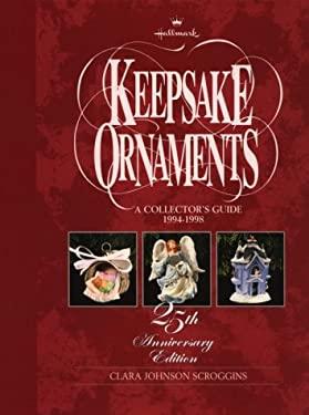 Hallmark Keepsake Ornaments: A Collector's Guide, 1994-1998 9780875297507