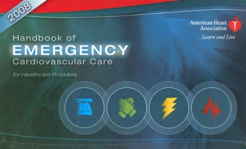Handbook of Emergency Cardiovascular Care: For Healthcare Providers 9780874935400