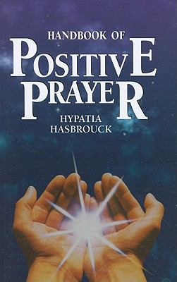 Handbook of Positive Prayer 9780871592736