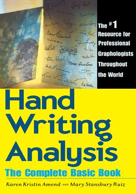 Handwriting Analysis: The Complete Basic Book 9780878770502