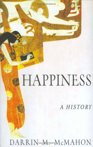 Happiness: A History 9780871138866