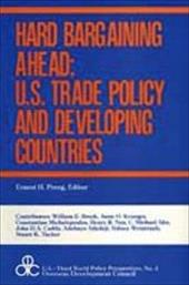 Hard Bargaining Ahead: U.S. Trade Policy and Developing Countries