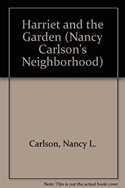 Harriet and the Garden 9780876141847