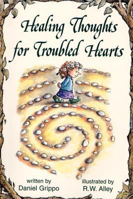 Healing Thoughts for Troubled Hearts 9780870293856