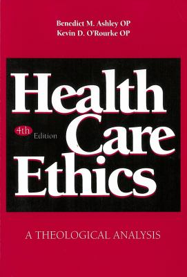 Health Care Ethics: A Theological Analysis 9780878406449