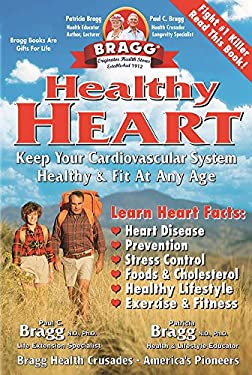 Healthy Heart: Keep Your Cardiovascular System Healthy & Fit at Any Age 9780877900979