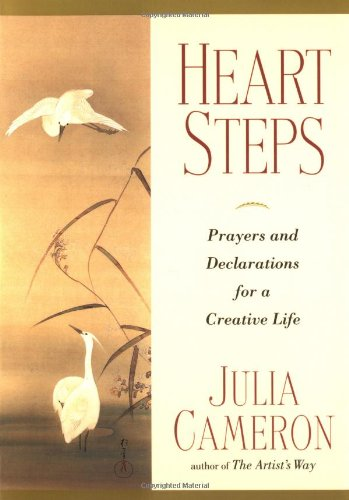Heart Steps: Prayers and Declarations for a Creative Life 9780874778991
