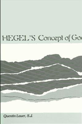Hegels Concept of God 9780873955973