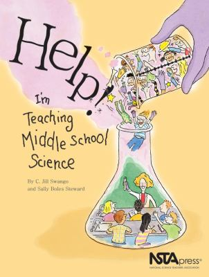 Help! I'm Teaching Middle School Science 9780873552257