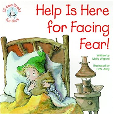 Help is Here for Facing Fear! 9780870293443