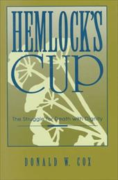 Hemlock's Cup: The Struggle for Death with Dignity 3926172