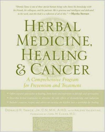 Herbal Medicine, Healing & Cancer 9780879839680