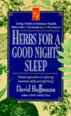 Herbs for a Good Night's Sleep 9780879837938
