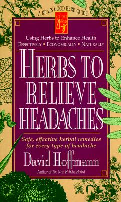 Herbs to Relieve Headaches 9780879837662