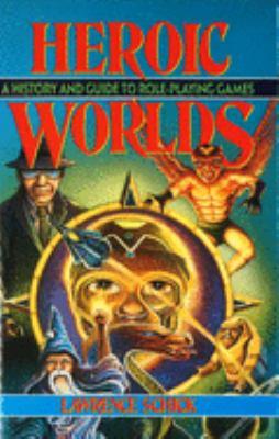 Heroic Worlds 9780879756536