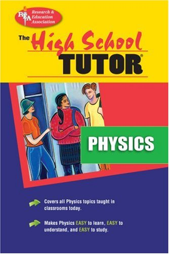High School Physics Tutor 9780878915972