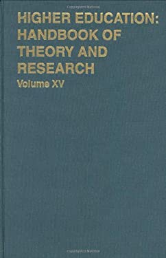 Higher Education: Handbook of Theory and Research 15 9780875861272