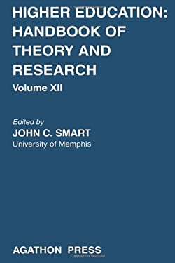 Higher Education: Handbook of Theory and Research 12 9780875861180