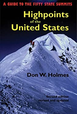 Highpoints of the United States: A Guide to the Fifty State Summits 9780874806458