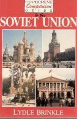 Hippocrene Companion Guide to the Soviet Union 9780870526350