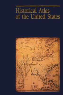 Historical Atlas of the United States 9780870449703