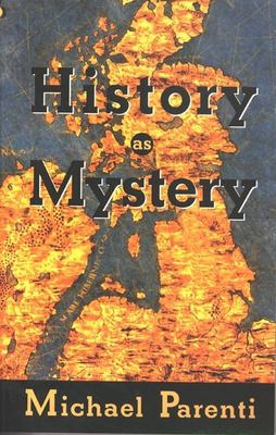 History as Mystery 9780872863576