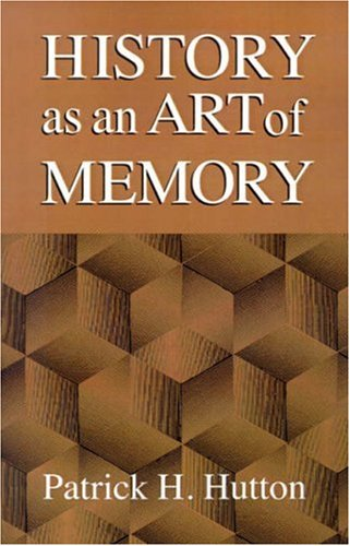 History as an Art of Memory 9780874516371