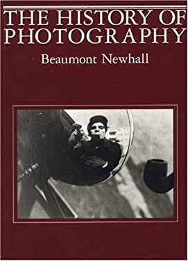 History of Photography: From 1839 to the Present 9780870703812
