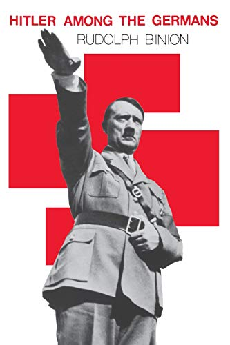 Hitler Among the Germans 9780875805313