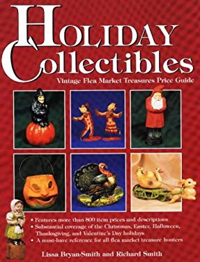 Holiday Collectibles: Vintage Flea Market Treasures Price Guide 9780870697692